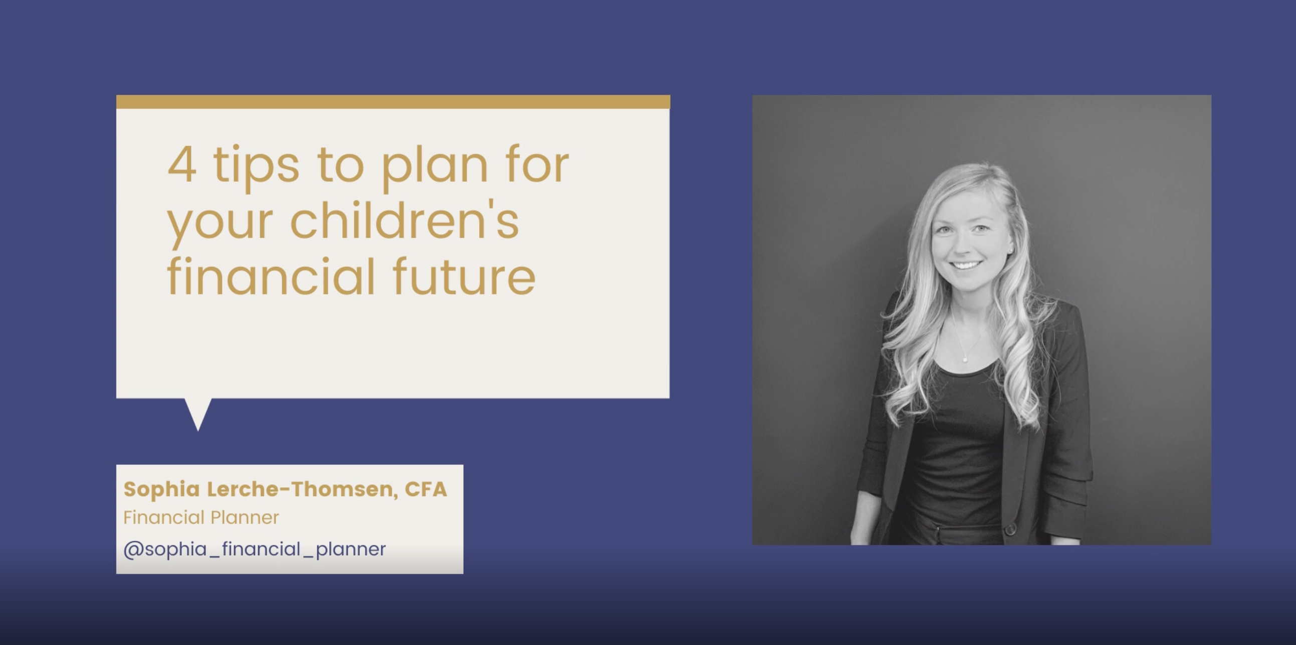4 Tips to Plan For Your Children's Financial Future Video