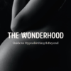Pregnant bump in black and white with white logo and title, reading 'The Wonderhood - Guide to Hypnobirthing & Beyond'