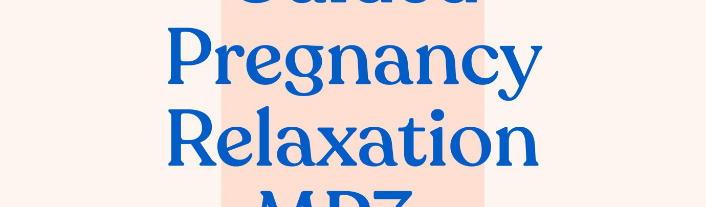 Guided Pregnancy Relaxation MP3s