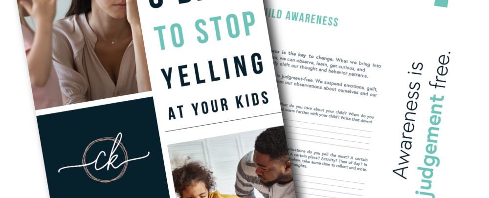 5 Days To Stop Yelling At Your Kids